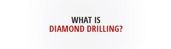 What is diamond drilling?
